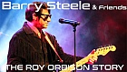 Barry Steele & Friends: The Roy Orbison Story at Aylesbury Waterside Theatre