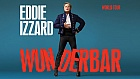 Eddie Izzard - Wunderbar at New Theatre Oxford
