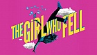 The Girl Who Fell at Trafalgar Studios